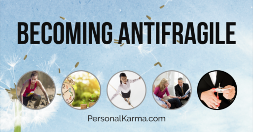 BECOMING ANTIFRAGILE
